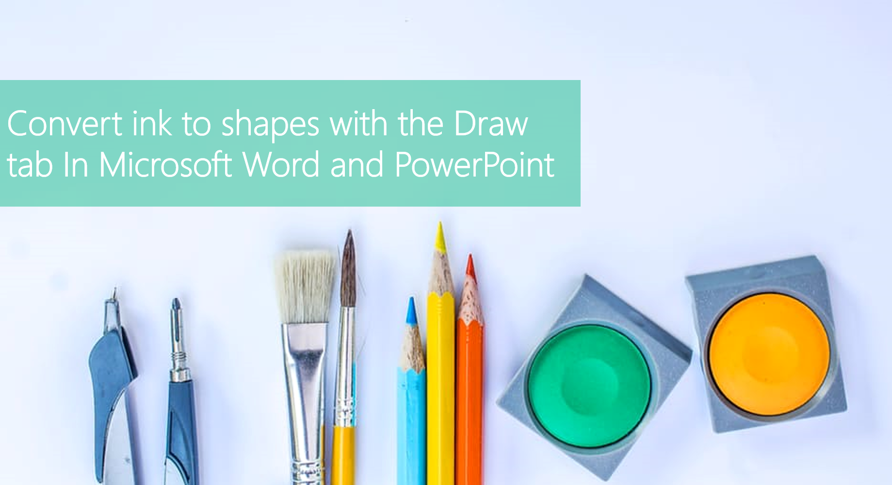 Day 323 – Convert Ink to shapes with the Draw Tab In Office 2016