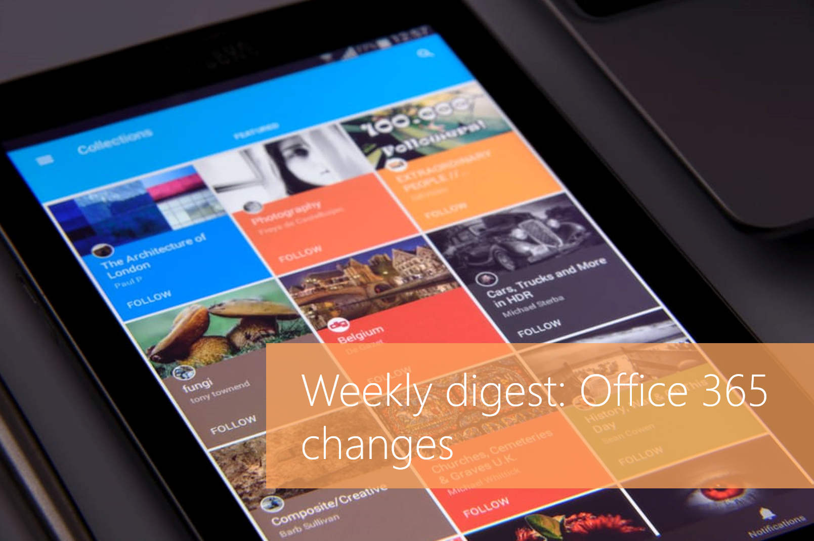 Day 344 – Weekly digest: Office 365 changes – Tracy van der