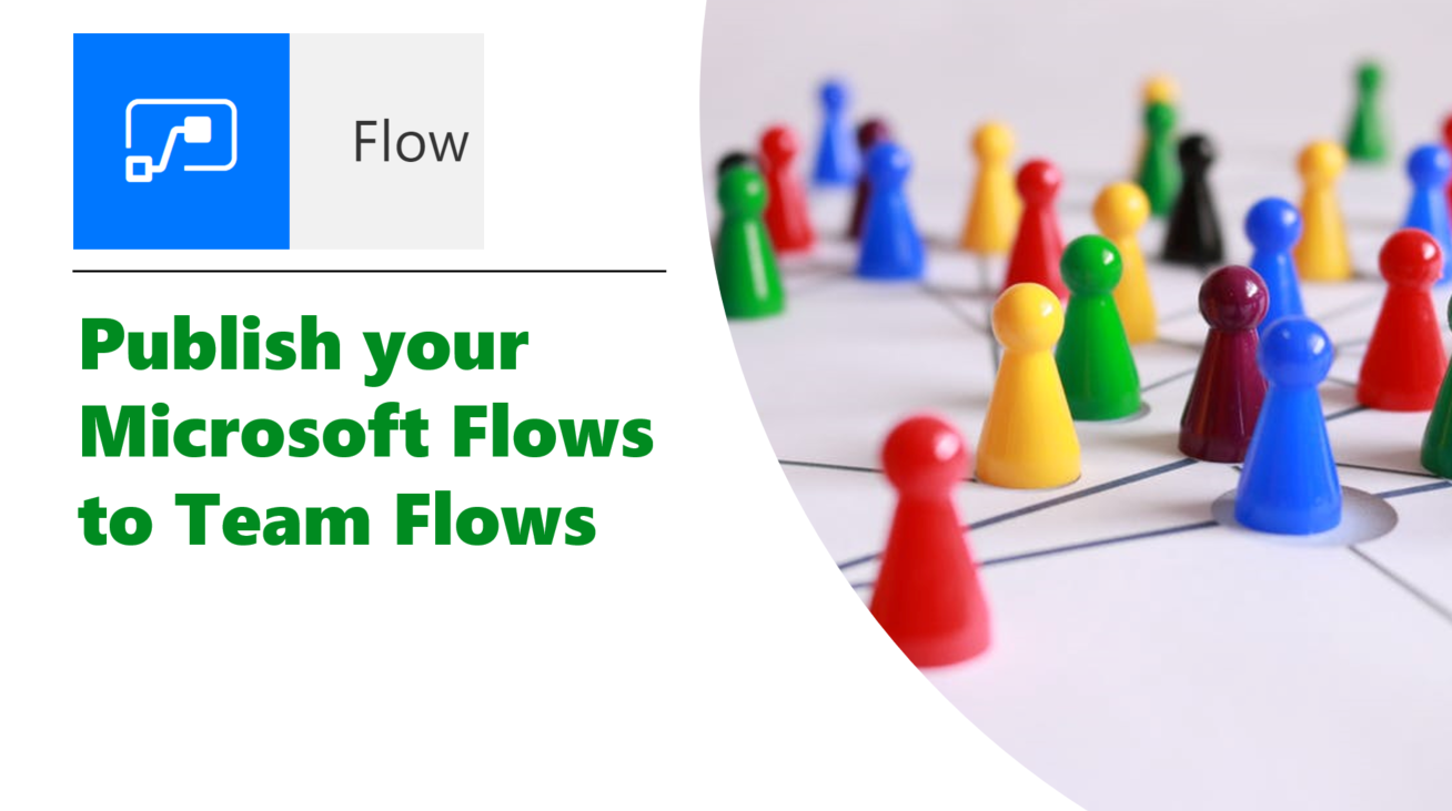 Microsoft365 Day 112 – Publish your Microsoft Flows to Team