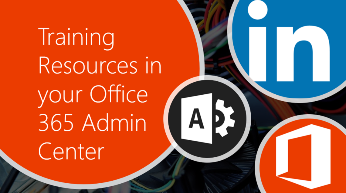 Microsoft365 Day 192: Training Resources in your Office 365 Admin